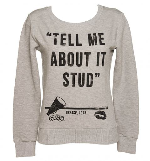 Ladies Grease Tell Me About It Stud Quote Pullover from TruffleShuffle