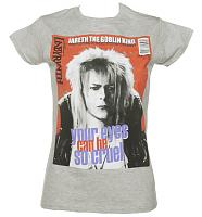 Ladies Grey Your Eyes Can Be So Cruel Bowie Labyrinth T-Shirt