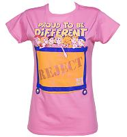 Ladies Pink Proud To Be Different Raggy Dolls Reject Bin T-Shirt