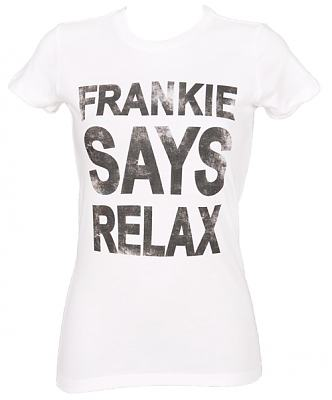 Ladies White Frankie Says Relax T-Shirt