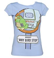 Ladies Why Bird Stop Playdays Vintage T-Shirt